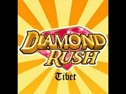 Diamond Rush [3/3] Tibet