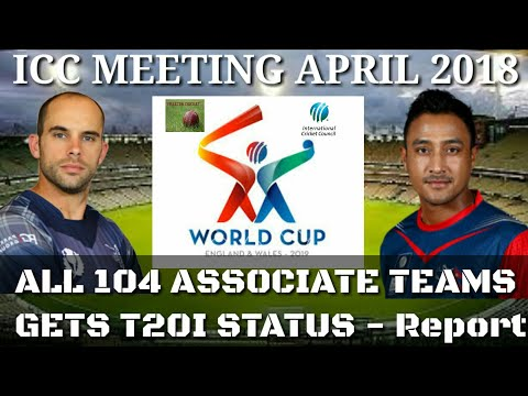 ICC grants All 104 Cricket Associate Teams gets T20I Status | ICC World T20 Teams