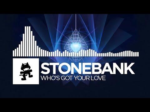 Stonebank - Who's Got Your Love [Monstercat Release]