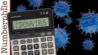 Mathematics and Coronavirus - Numberphile