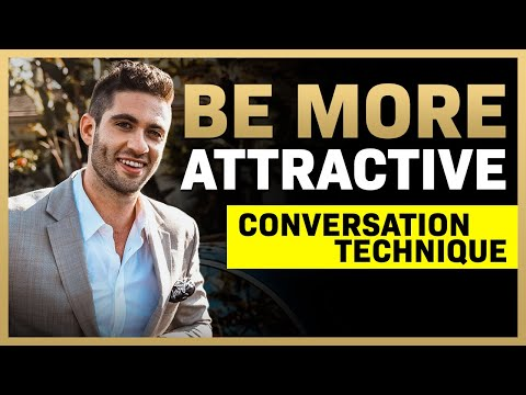 #1 Conversation Technique To DOUBLE Your Attractiveness (Con