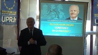 Peut-on avoir encore confiance en la politique - Conférence François Asselineau 22 février 2018