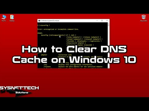 ✅ How to Clear DNS Cache on Windows 10/7/8/8.1? | SYSNETTECH Solutions