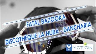 FATAL BAZOOKA déboîte le Pays Basque - 14th anniversaire - LA NUBA