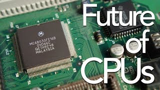 The Future of CPUs   This Does Not Compute Podcast #62
