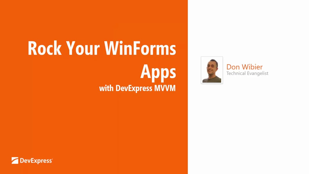 Rock Your WinForms Apps with DevExpress MVVM