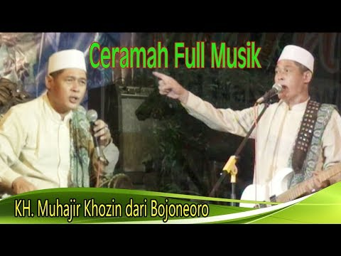 KH. Muhajir Khozin Ceramah Full Musik Religi
