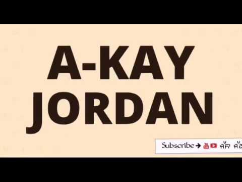 Jordan Dae Shoes - A-KAY - lyrics video Jassa Jatt official