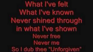 Repeat youtube video Metallica The Unforgiven Lyrics