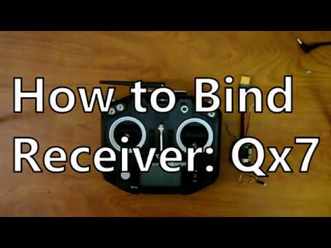 How to Bind Receiver to Taranis Qx7?  -- How to Video
