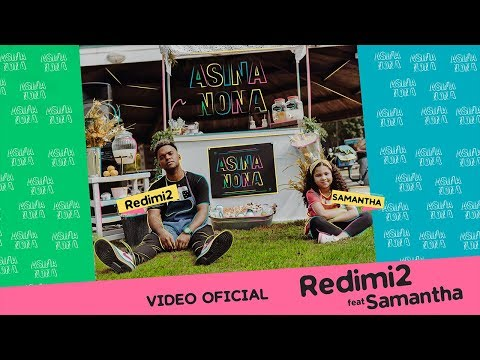 Redimi2 - Asina Nona (Video Oficial) ft. Samantha