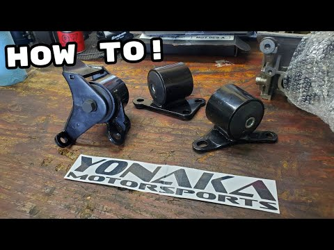 How To: Installing Yonaka Steel Motor Mounts B/D Series