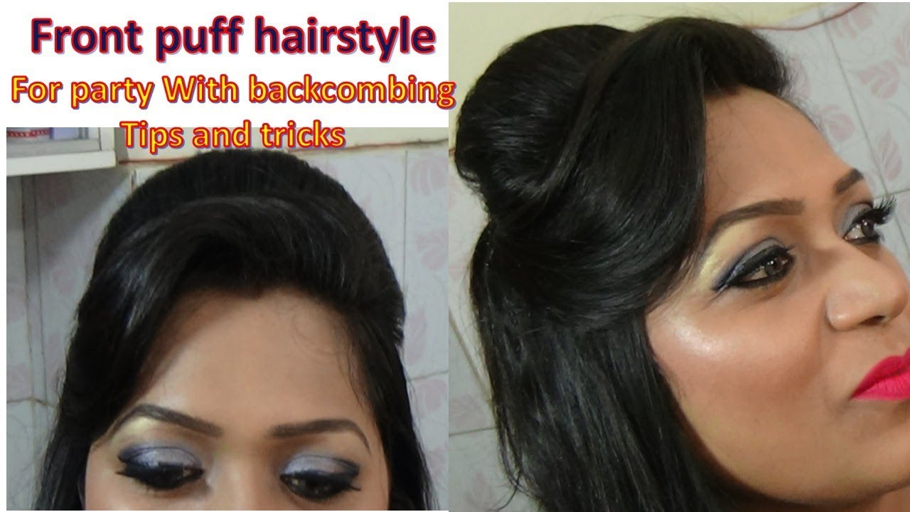 front puff hairstyle on thin hair with backcombing tips and tricks - diy step by step tutorial