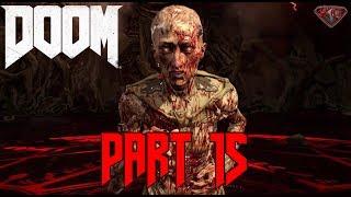 "DOOM Gameplay Walkthrough Part 15 ""The Well"" ENDING 2 1080p 60fps|Let"