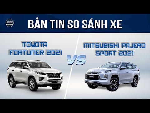 So sánh Mitsubishi Pajero Sport 2021 và Toyota Fortuner ...