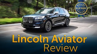 2020 Lincoln Aviator - Review & Road Test