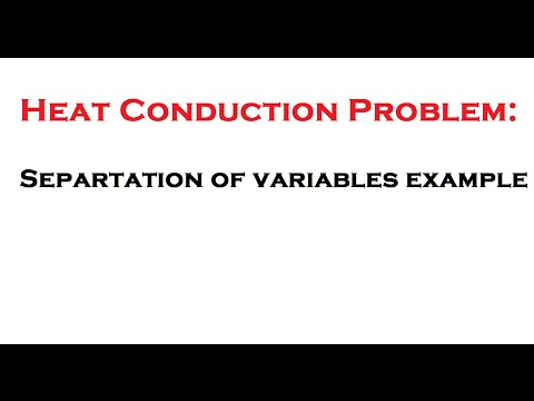 Heat conduction problem: Separation of variables example