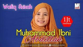 Wafiq Azizah - Ya Rasulallah | Muhammad Ibni Abdillah (Official Music Video)