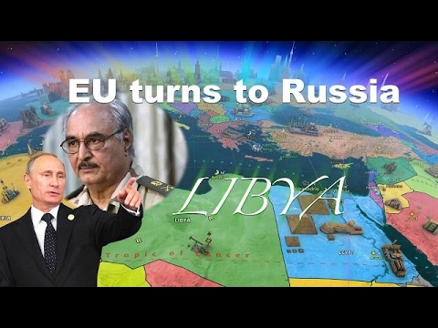 NEWS UPDATE: : EU turns to Russia for help with Libya - RUSSIA FILLING THE VOID LEFT BY THE USA