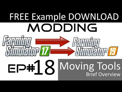 Farming Simulator 19 - MODDING EP# 18 - Moving Tools - Animate Your Mod