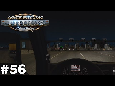 New Toll Bridge - Yuma to Ukiah [743mi] 2 of 2 - American Truck Simulator [ep56]