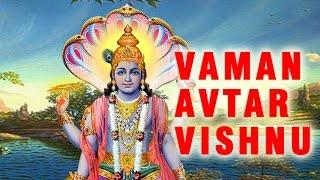 Vaman Avtar | Lord Vishnu Dashavatara