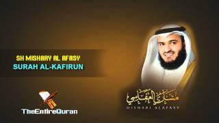 SURAH AL KAFIRUN - SH MISHARY AL AFASY