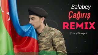 Balabey - Cagiris Remix 2021