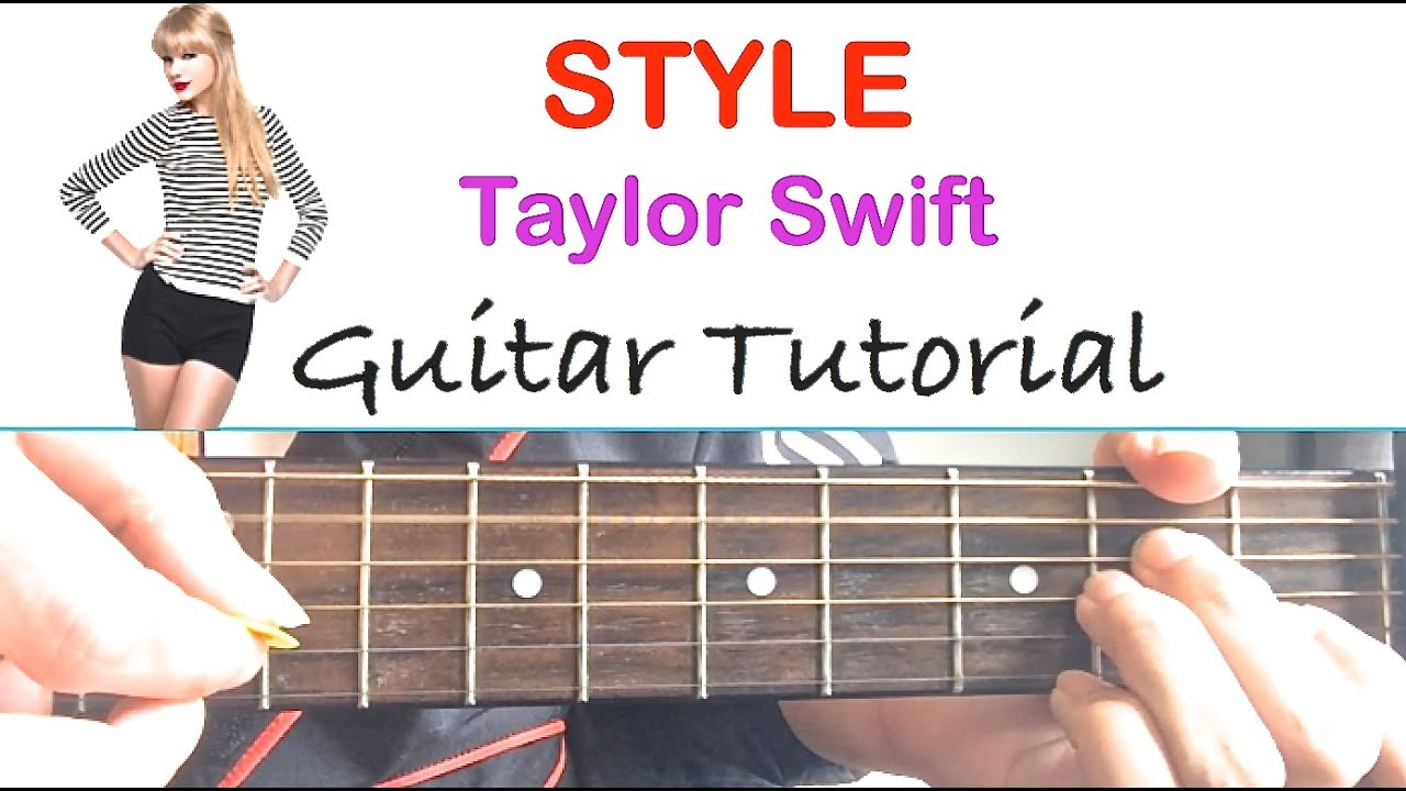 Style guitar tutorial taylor swift easy guitar lesson chords style guitar tutorial taylor swift easy guitar lesson chords youtube hexwebz Choice Image