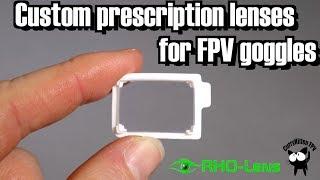 RHO-Lens custom prescription lenses for your FPV goggles