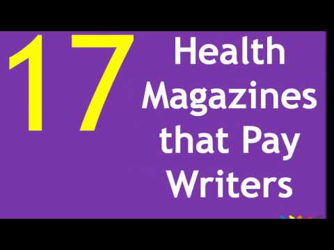 17 Health Magazines that Pay Writers. They Drive Me Insane.