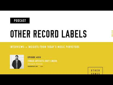 Other Record Labels Podcast - #010 - Forged Artifacts (Lawn, Bill Waters, Los Angeles Police Dept.)