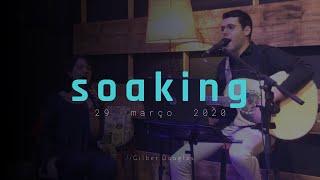 || Encontro de Soaking - 18/03/2020