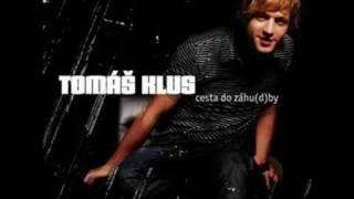 Tomáš Klus - Do nebe