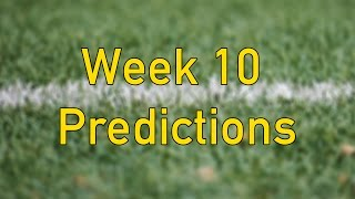 Week 10 Football Picks/NFL Week 10 Predictions and Discussion