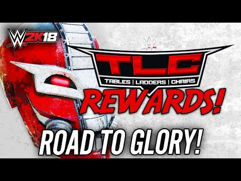 Thumbnail: WWE 2K18 - ROAD TO GLORY LIVE!! FINAL TLC PPV REWARDS!!