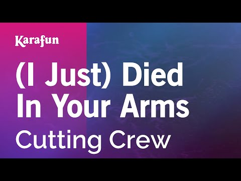 Karaoke (I Just) Died In Your Arms - Cutting Crew *