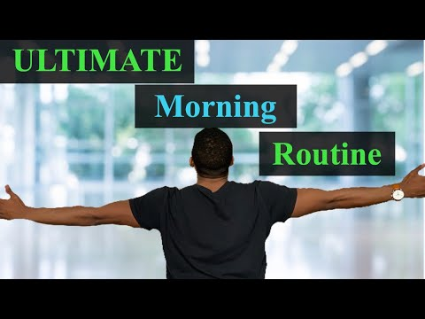 Ultimate Morning Routine for Success