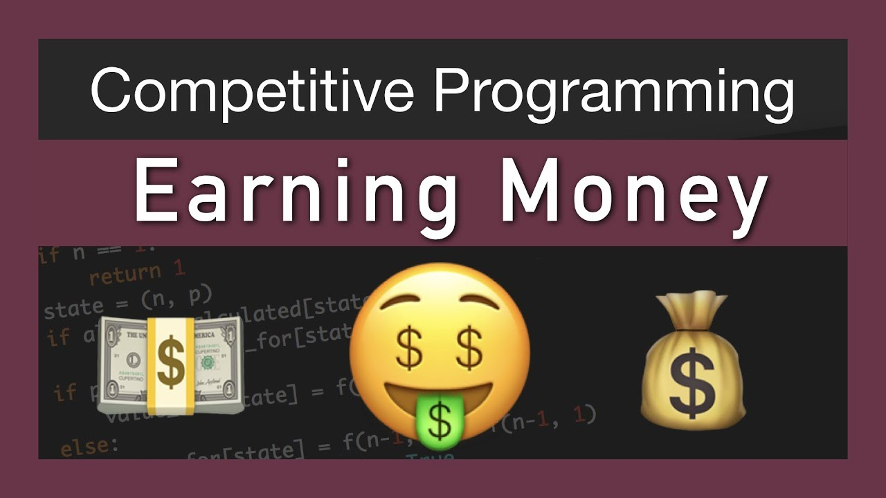 How To Earn Money With Competitive Programming?