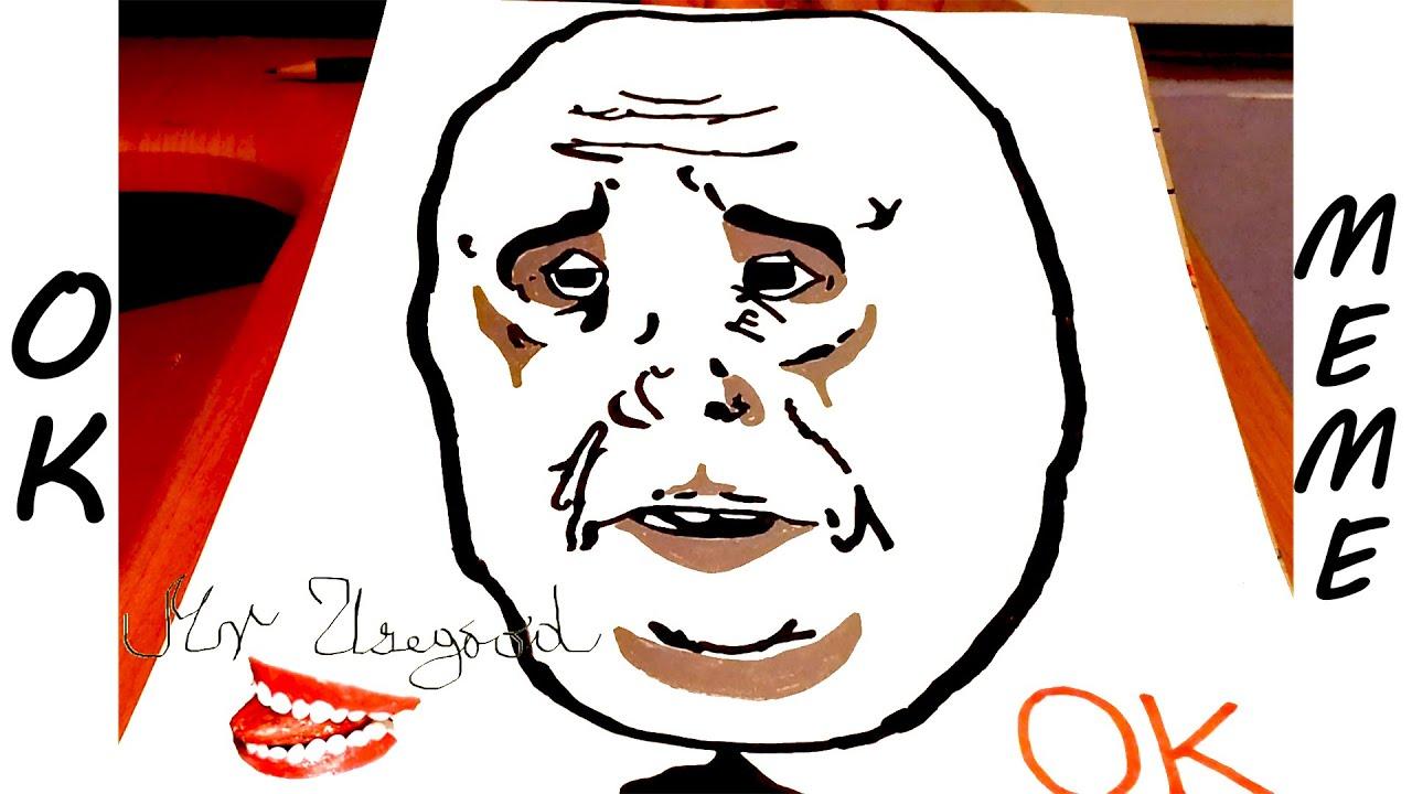 Funny Face Drawings Meme : How to draw memes meme faces okay guy mrusegoodart