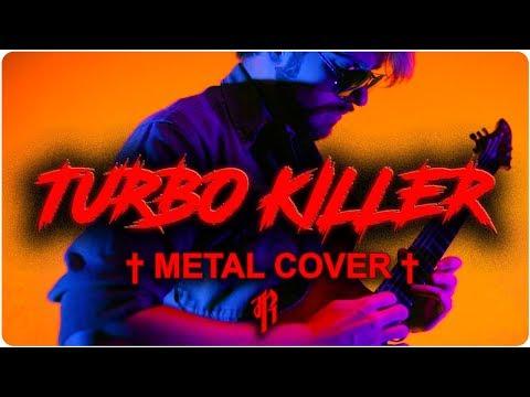 † Carpenter Brut - TURBO KILLER    METAL COVER by RichaadEB †