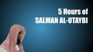 5 Hours of Salman Al-Utaybi