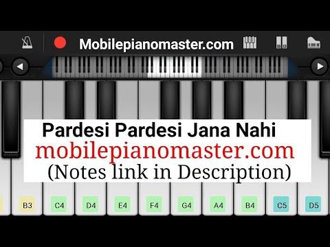Pardesi Pardesi Jana Nahi Piano Tutorial || Raja Hindustani || - Mobile Perfect Piano Tutorial Of