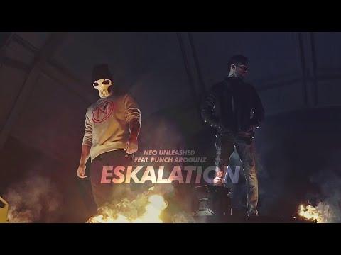 NEO UNLEASHED feat. PUNCH AROGUNZ - ESKALATION (prod. by Vendetta Beats)►Official Music Video◄