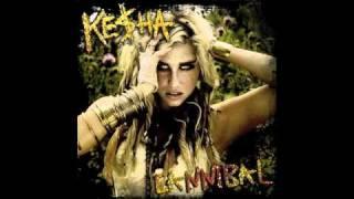 Ke$ha - Cannibal [HQ Download]
