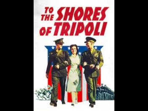 To the Shores of Tripoli 1942  John Payne, Maureen O'Hara 1