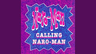 Calling Naro-Man (Radio Edit)