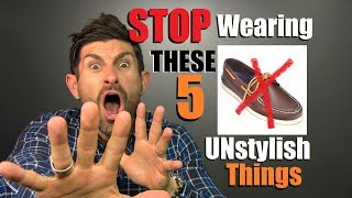 5 UNSTYLISH Things Men Need To STOP Wearing!