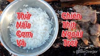 Gambar cover RÙA VLOGS -🔥Thử Nấu Cơm Và Nướng Thịt Ngoài Trời(Try cooking rice and barbecue)💧