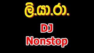 Liyara Live Show DJ Nonstop
